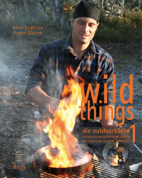 wild things - die outdoorküche - Leghissa, Ulbrich